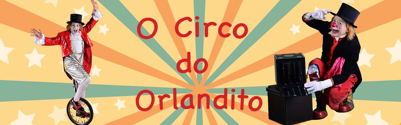 O Circo do Orlandito